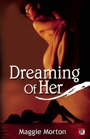 Dreaming of Her by Maggie Morton