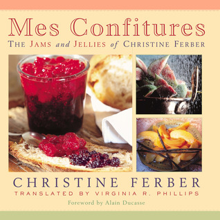 Mes Confitures by Christine Ferber