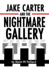 Jake Carter and the Nightmare Gallery