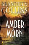 Amber Morn by Brandilyn Collins