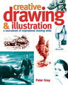 Creative Drawing & Illustration: A Sourcebook of Inspirational Drawing Skills
