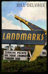 Landmarks: Turning Points on Your Journey Toward God