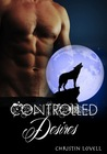 Controlled Desires (Alpha Doms, #2)