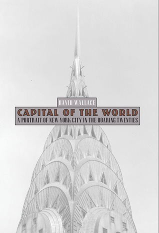 Capital of the World by David Wallace