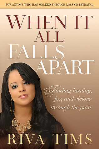 When It All Falls Apart by Riva Tims