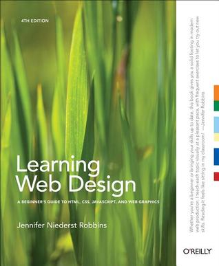 Read Online Learning Web Design A Beginner S Guide To Html Css