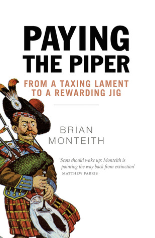 Paying the Piper: From a Taxing Lament to a Rewarding Jig