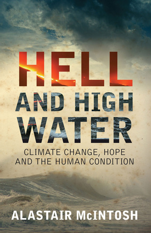 Hell and High Water by Alastair McIntosh