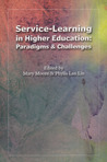 Service Learning in Higher Education: Paradigms & Challenges