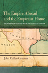 The Empire Abroad and the Empire at Home: African American Literature and the Era of Overseas Expansion