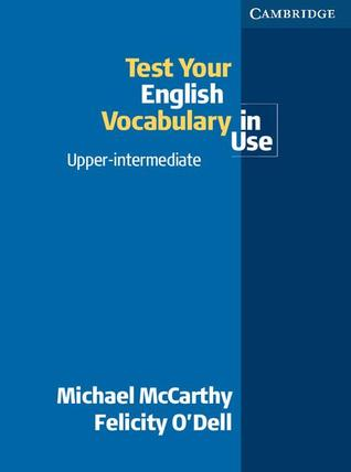 Test Your English Vocabulary in Use Upper-Intermediate by Michael  McCarthy