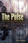 The Pulse: A Novel of When America's Grid Goes Black