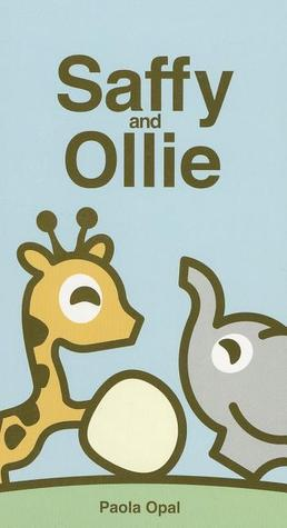 Free online download Saffy and Ollie by Paola Opal FB2