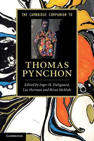 The Cambridge Companion to Thomas Pynchon. Edited by Inger H.... by Inger H. Dalsgaard