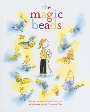 The Magic Beads by Susin Nielsen