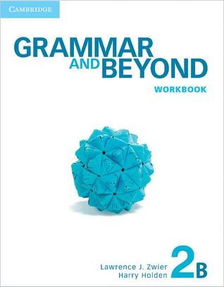 Grammar and Beyond Level 2 Workbook B