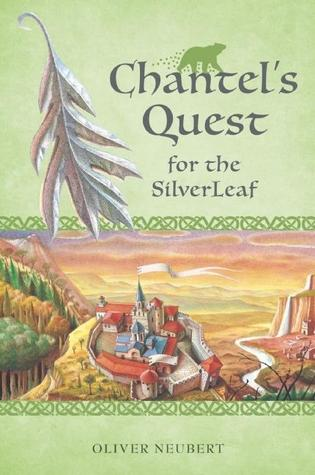 Chantel's Quest for the Silver Leaf