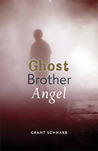 Ghost Brother Angel
