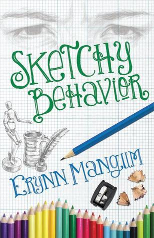 Sketchy Behavior by Erynn Mangum