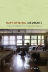 Improvising Medicine: An African Oncology Ward in an Emerging Cancer Epidemic