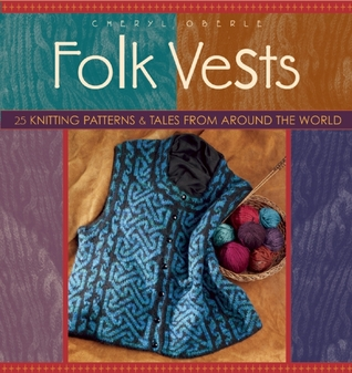 Folk Vests by Cheryl Oberle