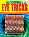 Strange Eye Tricks: Can You See These Stunning 3-D Images?