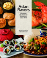 Asian Flavors: Changing the Tastes of Minnesota since 1875