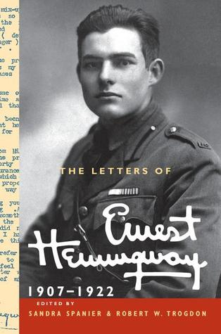 The Letters of Ernest Hemingway by Ernest Hemingway