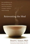 Reinventing the Meal by Pavel G. Somov