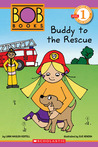 Scholastic Reader Level 1: BOB Books: Buddy to the Rescue