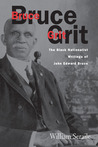 Bruce Grit: The Black Nationalist Writings Of