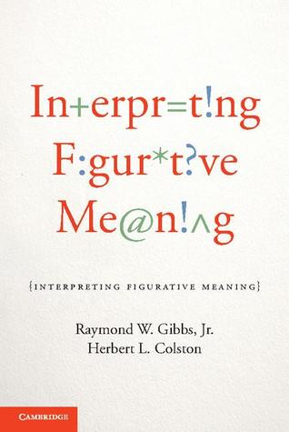 Interpreting Figurative Meaning
