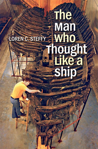 The Man Who Thought like a Ship by Loren C. Steffy