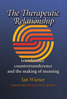 The Therapeutic Relationship: Transference, Countertransference, and the Making of Meaning