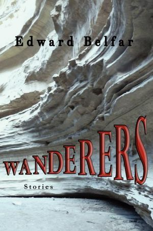 Book title: The Wanderers by Edward Belfar