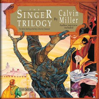 The Singer Trilogy by Calvin Miller