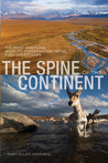 The Spine of the Continent by MaryEllen Hannibal