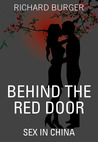 Behind the Red Door by Richard Burger