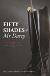 Fifty Shades of Mr Darcy by William Codpiece Thwackery