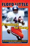 Promises to Keep: My Uncommon Journey to the Hall of Fame
