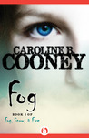 Fog (Fog, Snow, and Fire, #1)