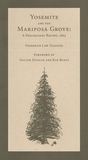 The Yosemite Valley and the Mariposa Grove of Big Trees: A Preliminary Report, 1865