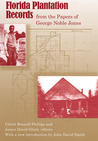 Florida Plantation Records from the Papers of George Noble Jones