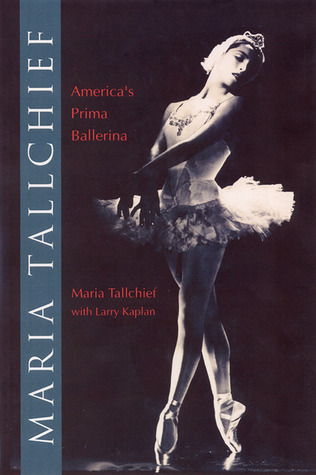 Maria Tallchief: America's Prima Ballerina