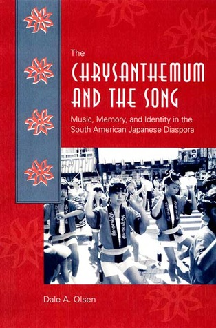 The Chrysanthemum and the Song: Music, Memory, and Identity in the South American Japanese Diaspora