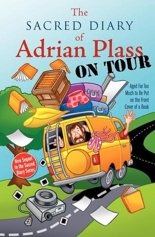 The Sacred Diary of Adrian Plass, on Tour by Adrian Plass