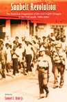 Sunbelt Revolution: The Historical Progression of the Civil Rights Struggle in the Gulf So