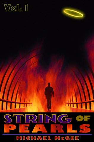 STRING OF PEARLS (Volume 1) [An Epic Fantasy Adventure set in Heaven and Hell]