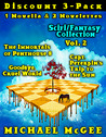 Scifi-Fantasy Collection (Vol 2): The Immortals of Penthouse 8 / Goodbye, Cruel World / Captain Peterpin's Trip to the Sun