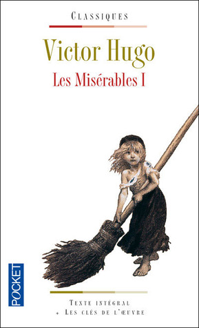 Les Misérables I by Victor Hugo